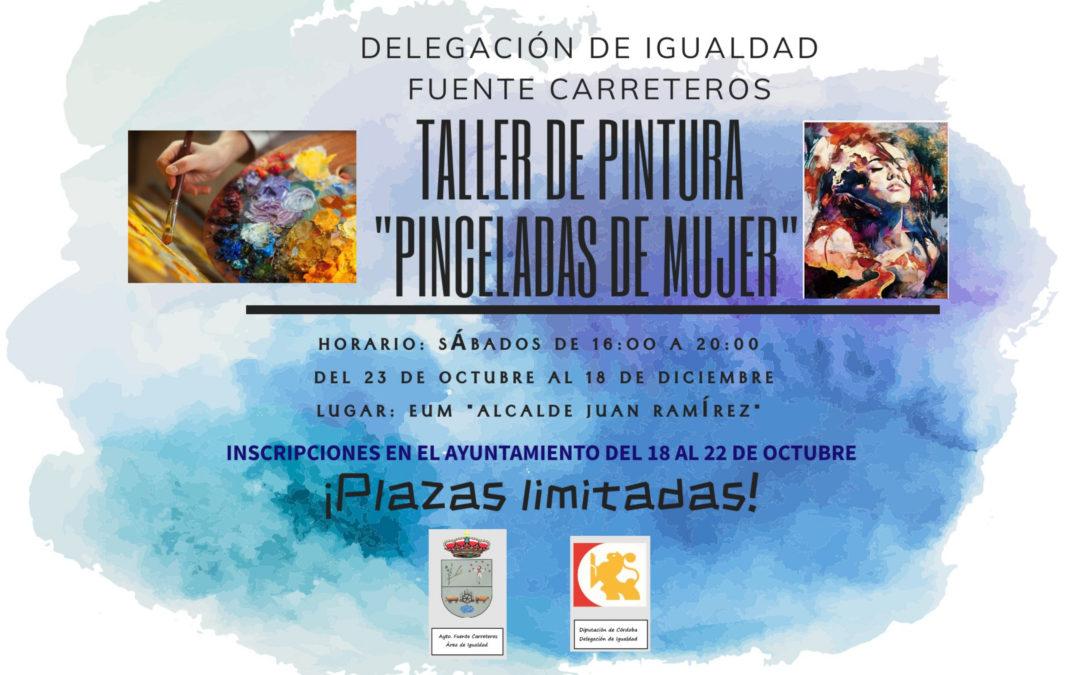 TALLER DE PINTURA «PINCELADAS DE MUJER»
